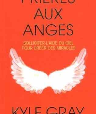 Livre: Prières aux Anges (Kyle Gray)