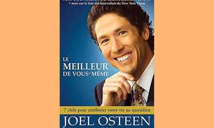 A lire:  Le meilleur de vous-même – Joel Osteen