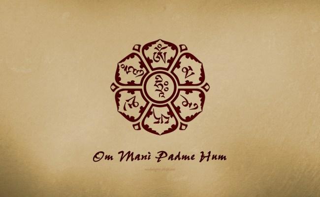 Signification Du Mantra Om Mani Padme Hum Journal Des