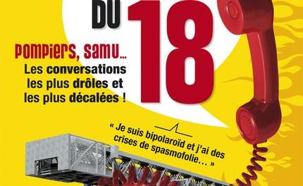 Livre: Les perles du 18 Pompiers, Samu… Les conversations les plus drôles et les plus décalées