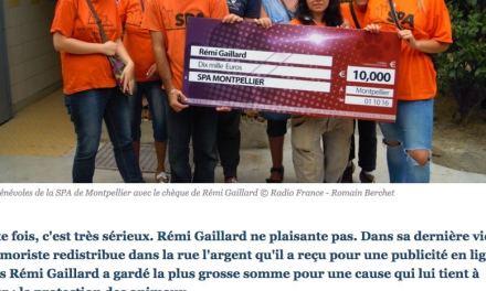 France – Animaux – L'humoriste Rémi Gaillard offre 10.000 euros à la SPA de Montpellier