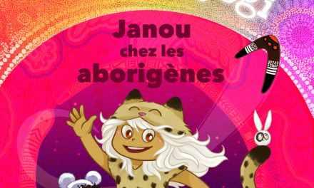 « LES AVENTURES DU PETIT YOGI  Janou chez les aborigènes »