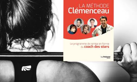 La méthode CLEMENCEAU – Le programme de remise en forme du COACH DES STARS