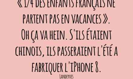 1/4 des enfants français…