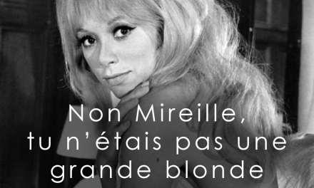 Michel Audiard à propos de Mireille Darc