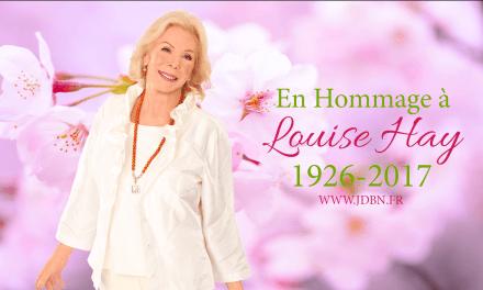 En Mémoire de Louise Hay  1926-2017