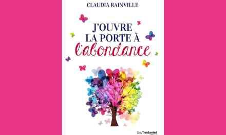 J'ouvre la porte à l'abondance – Claudia RAINVILLE