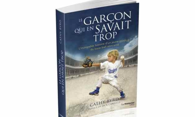 Le garçon qui en savait trop – Cathy Byrd -L'incroyable histoire d'un jeune prodige du base-ball réincarné