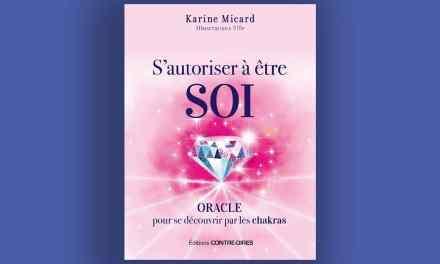S'autoriser a etre soi (coffret) – Oracle pour se découvrir par les chakras