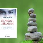 « L'Enfant medium » de Neil Terence – Interview.