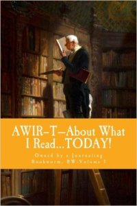 AWIR-T™—The Bookworm Series-Volume 1