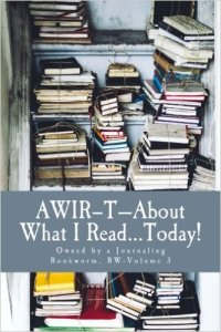AWIR-T™—The Bookworm Series, Volume 3