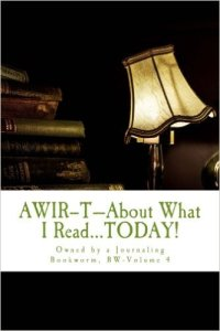 AWIR-T™—The Bookworm Series, Volume 4