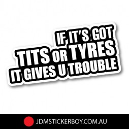 1315---Tits-or-Tyres-are-Trouble-150x64-W