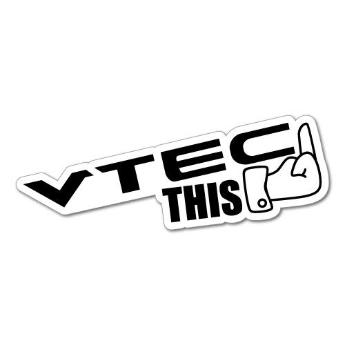 VTEC THIS JDM Car Sticker Decal Car Drift Turbo Euro Fast