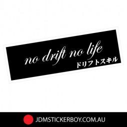 0012---No-Drift-No-Life-170x57-W