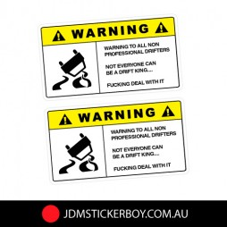 0507A---Warning-Professional-Drifters-94x52-W