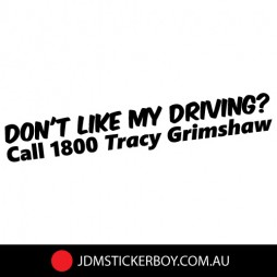0699EN---Dont-like-My-Driving-Call-Tracy-Grimshaw-200x33W