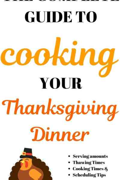 The Complete Guide to Cooking your Thanksgiving Dinner