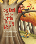 BigRedAndTheLittleBittyWolf_Cover_246px