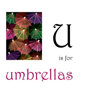U is for Umbrellas
