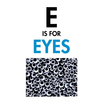 E is for Eyes