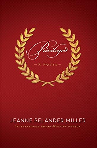 Privileged: A Novel