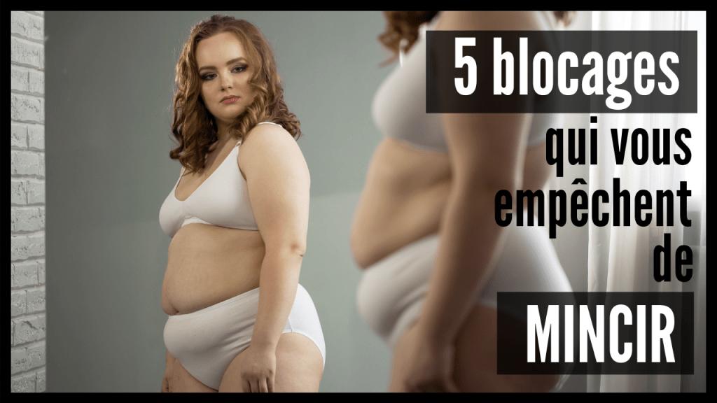 5 blocages qui vous empêchent de mincir