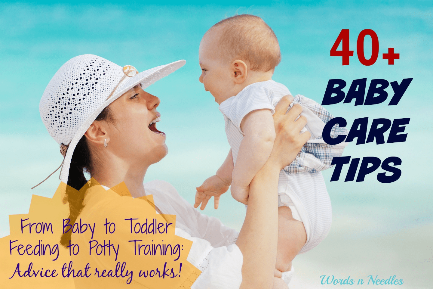40+ Baby care tips to get through the first year. Advice for new moms
