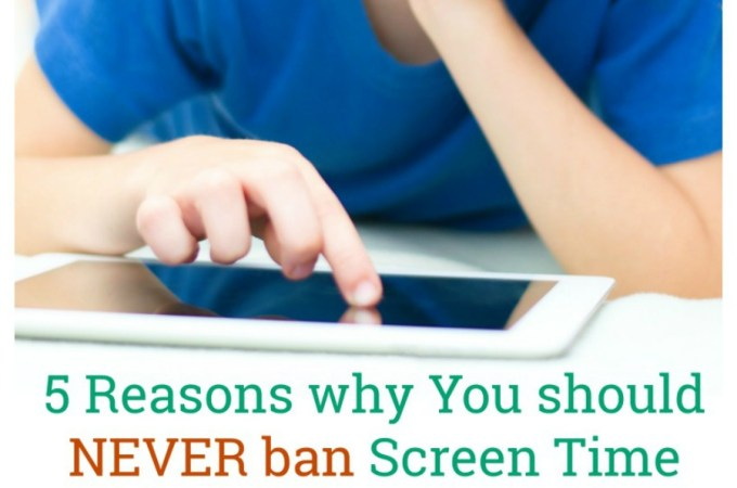5 reasons why you should not ban screen time and importance of trusting your child