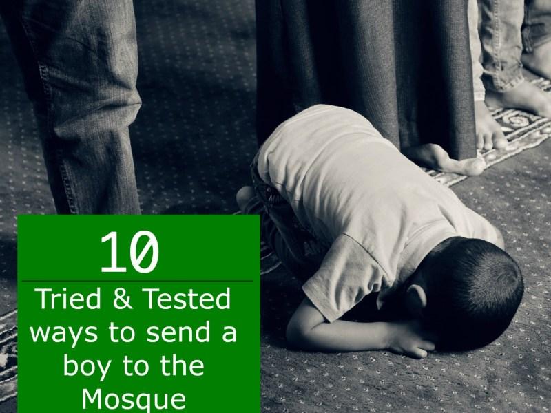 send boy to mosque for salah prayer muslim children islamic parenting
