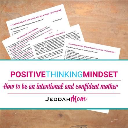 Positive thinking mindset for moms empowering beliefs for moms | jeddahmom