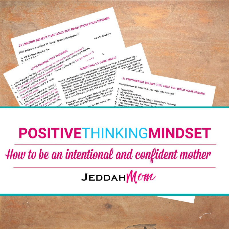 Positive thinking mindset for moms empowering beliefs for moms | jeddahmom