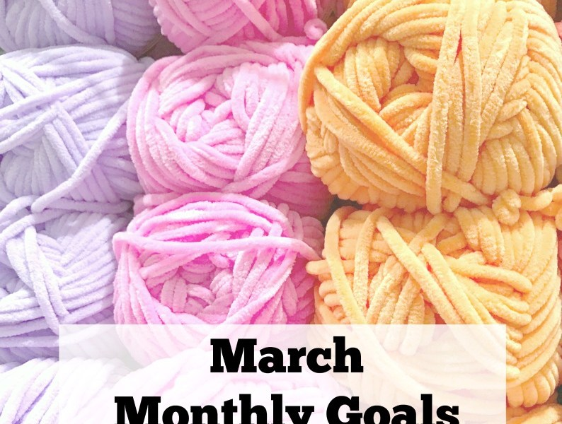Whats up March Monthly Goals