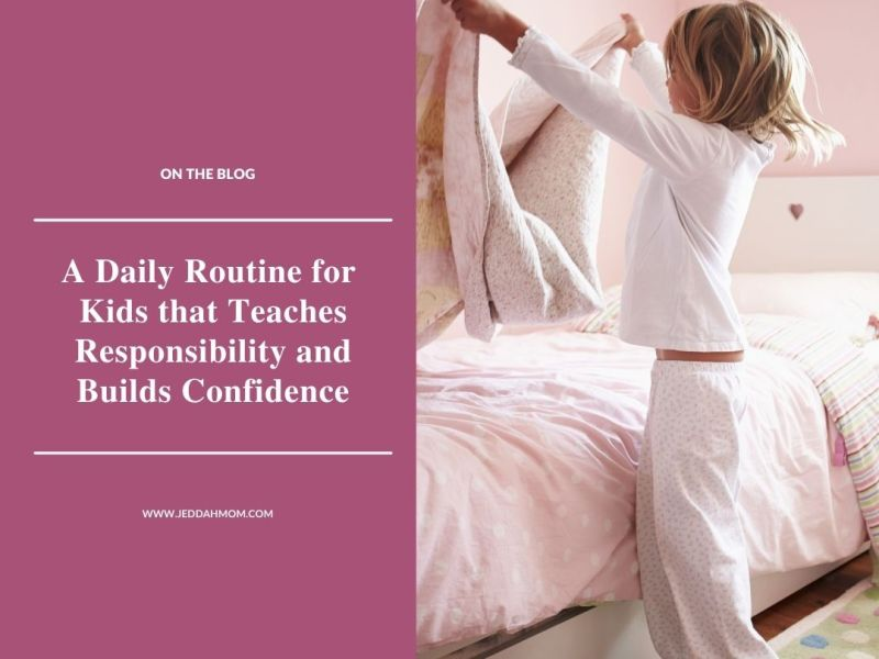 JeddahMom Daily Routine for Kids