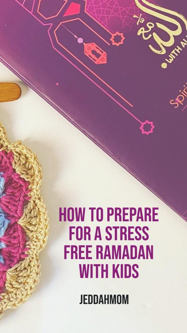 How to prepare for a productive Ramadan with Kids| JeddahMOm