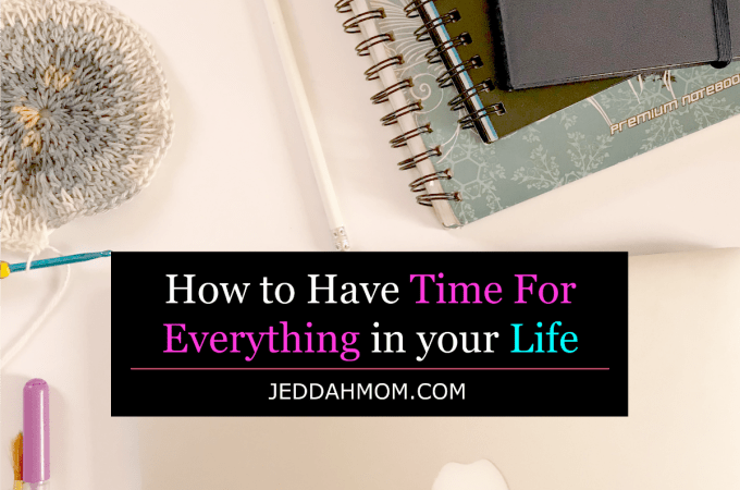 How to have time for everything in your life
