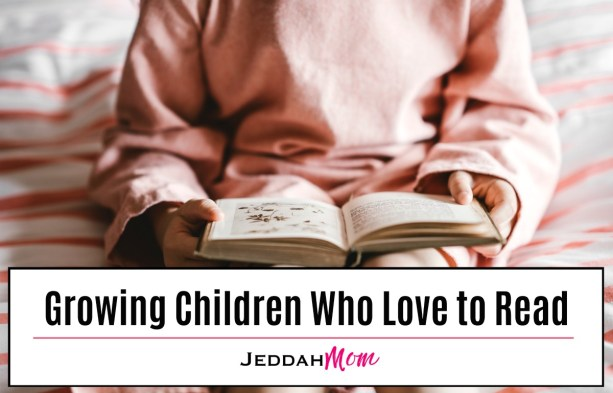 Growing Children who love to Read Encouraging the Reading Habit in Children JeddahMom