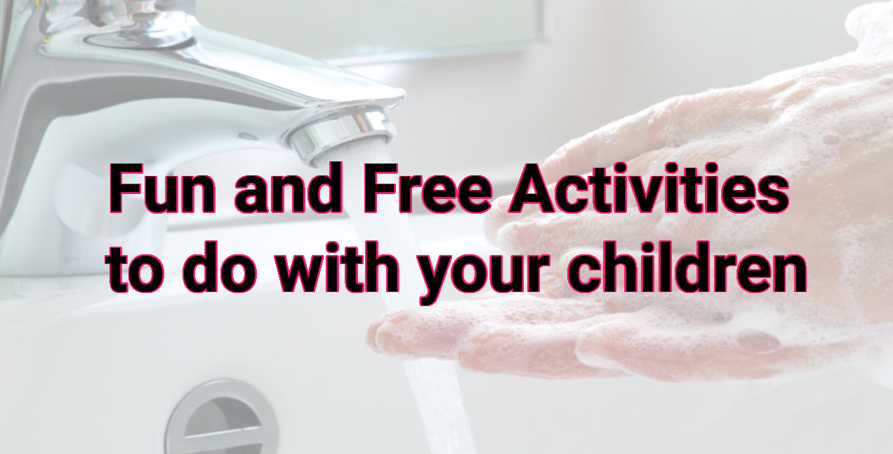 Fun and Free Activities to do with your children