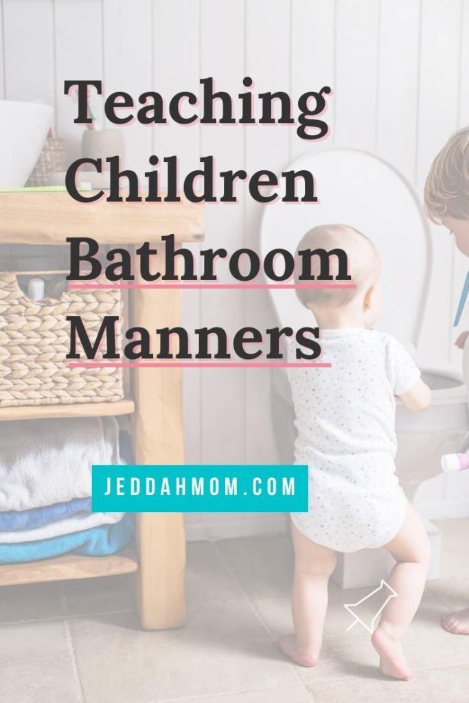Bathroom manners Toilet etiquette JeddahMom manners series akhlaaq
