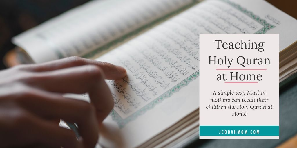 Teaching Children Holy Quran at Home
