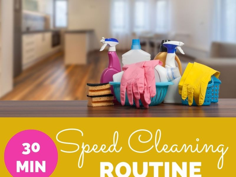 30min Speed Cleaning Routine JM