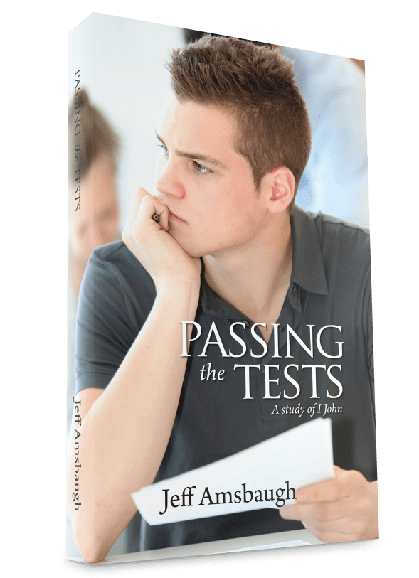 Passing the Tests: A Study of 1 John
