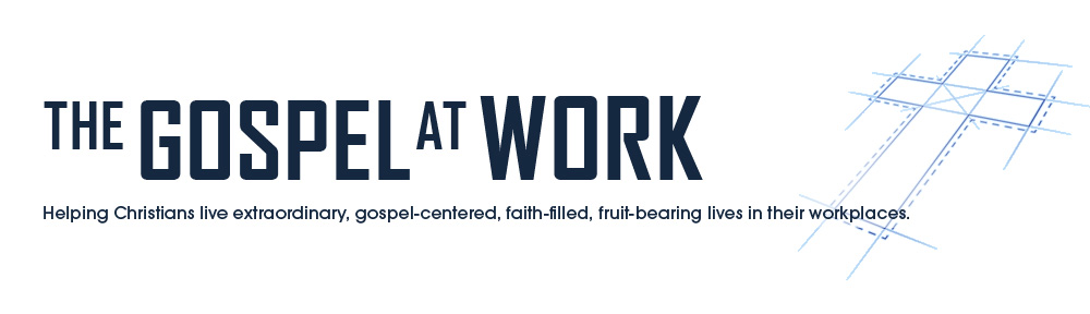 The Gospel at Work Banner