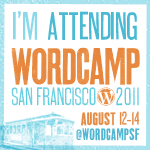 WordCamp San Francisco is LIVE