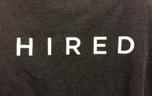 HIRED Shirt