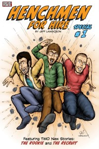 Henchmen for Hire Special #1