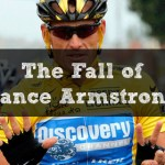 The Fall of Lance Armstrong