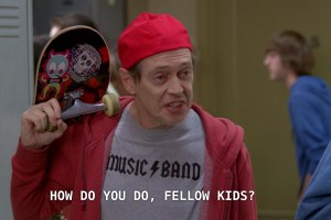 """Screenshot of Steve Buscemi in the tv show """"Community"""" with skateboard, backwards hat and captioned """"How do you do, fellow kids?"""""""