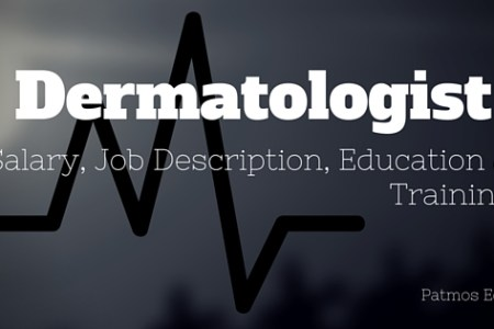 Dermatologist Salary, Job Description, Education & Training